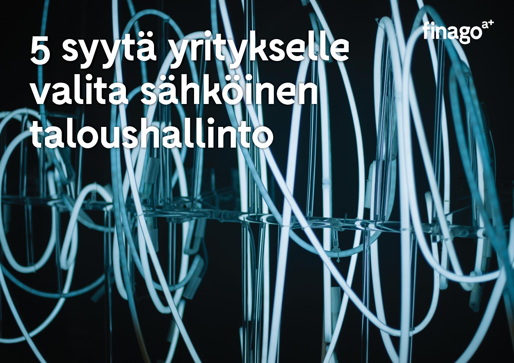 KANSI_5_syyta_yritykselle_valita_sahkoinen_taloushallinto