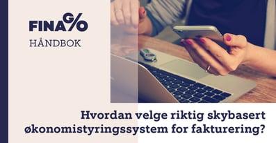 FB_hvordan_velge_riktig_skybasert_okonomistyringssystem_for_fakturering.jpg